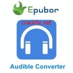 Epubor Audible Converter 1.0.10.293 Crack With Serial Key Download