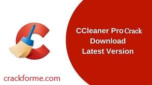 CCleaner Pro 5.82.8950 Crack+License Key(Lifetime Working) Latest