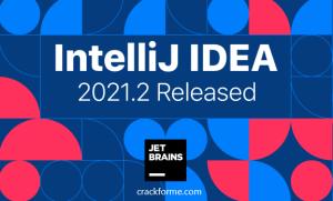 IntelliJ IDEA 2021.2 Build 212.4746.92 Crack+Activation Code[Tested 2021]