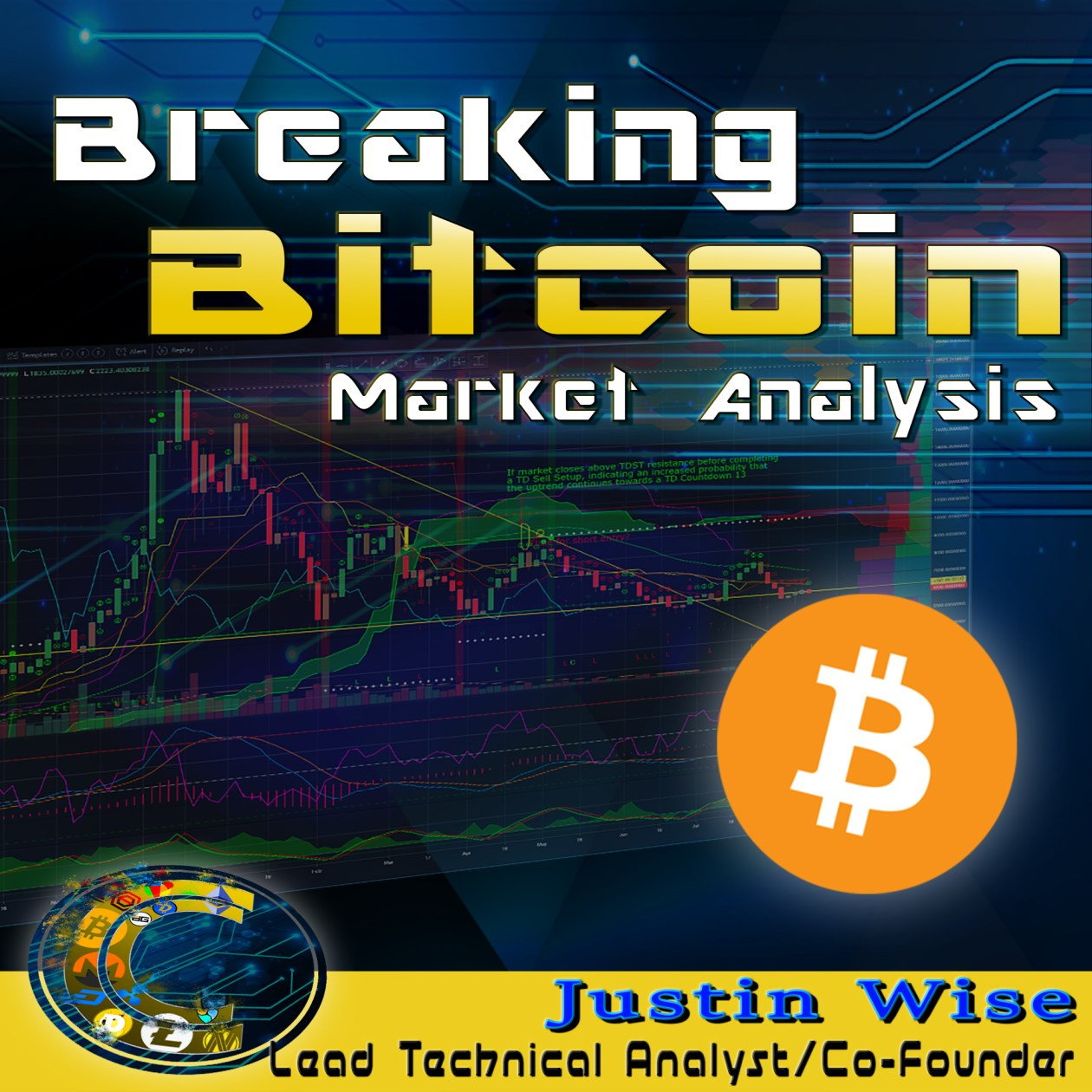 breaking bitcoin show logo graphic with the words over chart background and bitcoin logo below words and at bottom justin wise's name and title with cracking crypto logo to the left