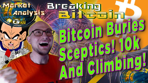test bitcoin buries sceptics! 10k and climbing! next to justins insane happy double fist with giant bitcoin logo and graphic background