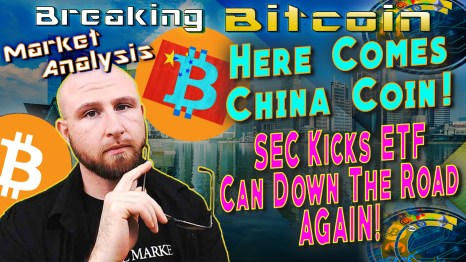 text here comes china coin! SEC kicks etf can down road again! next to just with glasses in hand thinking kinda confused wondering face and graphic background of china cityscape singapore and bitcoin logo and china flag over bitcoin logo china coin