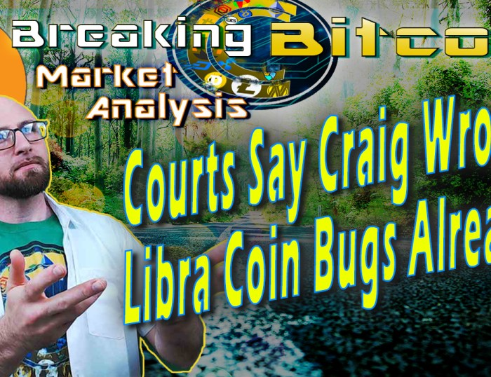 text courts say craig wrong! libra coin bugs already? next to justin smiling with hands offering up the thumb title with graphic background and bitcoin logo