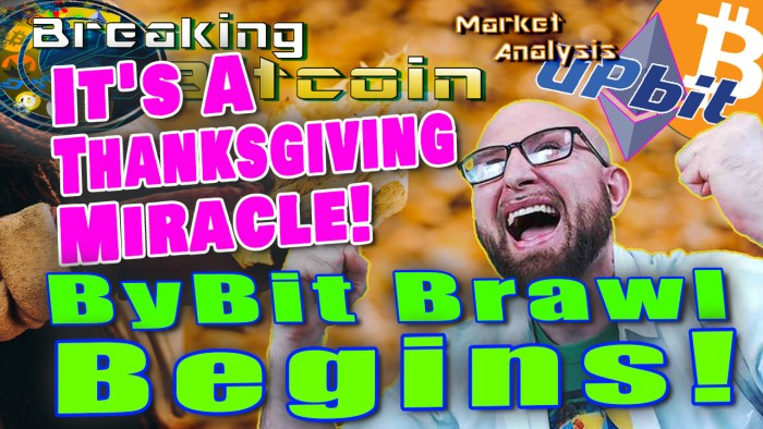 text it's thanksgiving! Bybit brawl begins next to over excited double fists in the air happy justin with fall leaves graphic background and upbit logo and ethereum logo and bitcoin logo