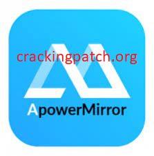 apowermirror crack + License Key Free Download 2021