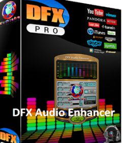 DFX Audio Enhancer 13.025 + patch