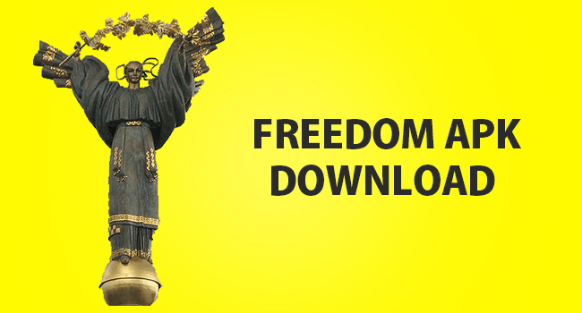 Freedom APK v2.0.9 – Freedom App 2019 Direct Download