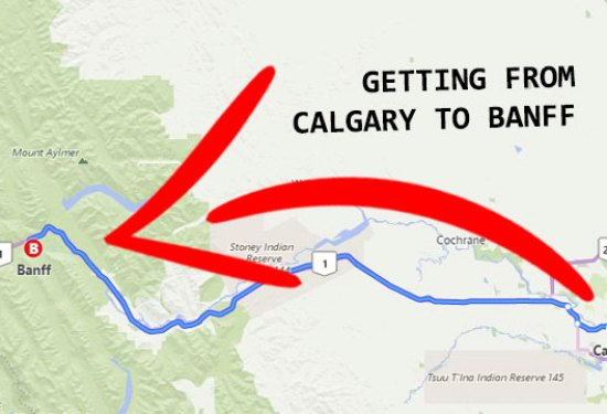 Calgary to Banff: The Complete Travel Guide (2020)
