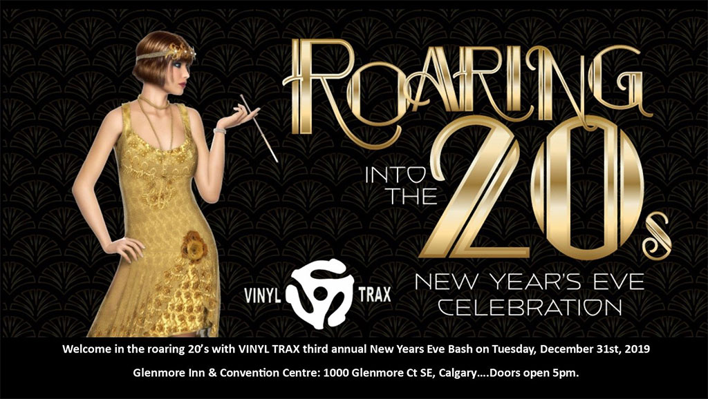 Things To do in Calgary for New Years Eve 2020 Glenmore Inn Roaring Into The 20s Vinyl Trax