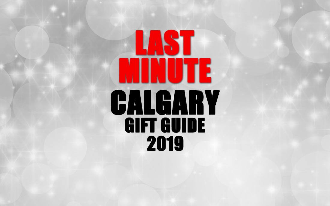 Last Minute Calgary Christmas Gift Guide 2019
