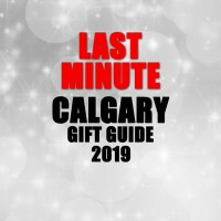 Last Minute Calgary Christmas Gift Guide – 2019
