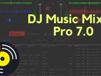 DJ Music Mixer Pro 7.0 Crack Plus Activation Key