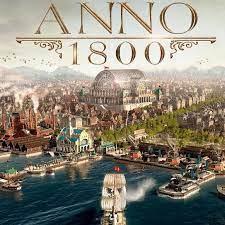 Anno 1800 Crack + Torrent Key Full Download Letest Version