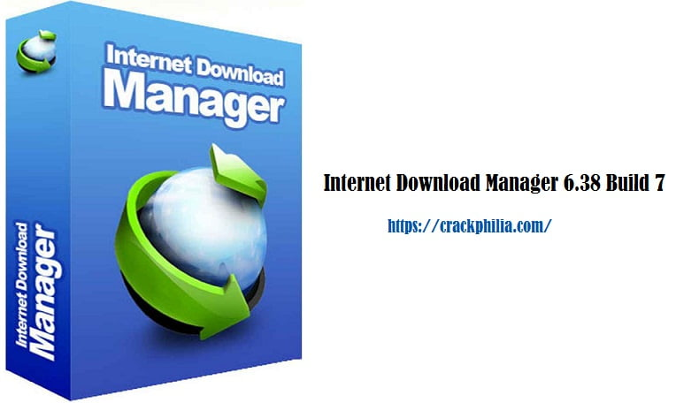 Internet Download Manager 6.38 Build 7 Crack + Patch [Latest] Download