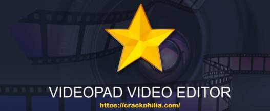 VideoPad Video Editor 10.16 Crack + Registration Code Free Download