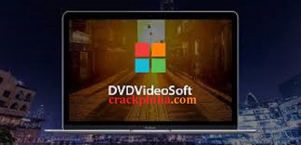 DVDVideoSoft Crack With Activation Key Free Download 2021