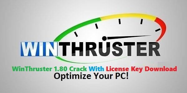 WinThruster 1.80 Crack With License Key Free Download