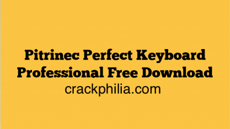 Pitrinec Perfect Keyboard 9.4 Pro Crack + Patch Free Download