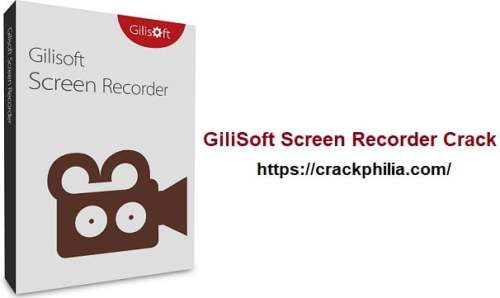 GiliSoft Screen Recorder Pro 11.1.0 Crack With Serial Key Download