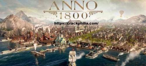 Anno 1800 Crack With Activation Key Free Download