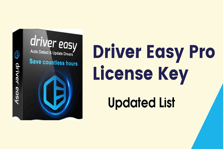 Driver Easy Pro 5.6.15 License Key Free 2021 [100% Working List]