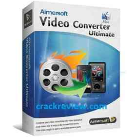 Aimersoft Video Converter Ultimate 11.7.4.3 Crack + Serial Key 2020
