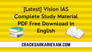 Vision IAS Complete Study Material PDF Free Download In English