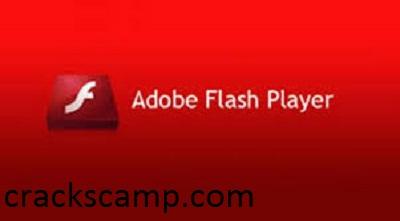 Adobe Flash Player 32.0.0.465 Crack + Serial Key Full Version 2021 Download