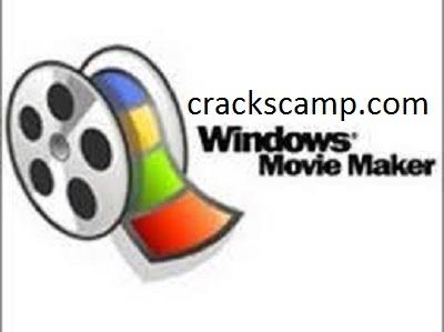 Windows Movie Maker 2021 Crack + Registration Code (Patch) Download