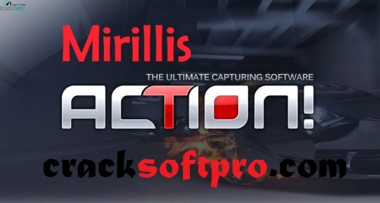Mirillis Action! 4.15.1 Crack With License Key Latest 2021