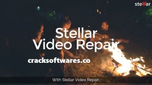 Stellar Repair for Video 5.0.0.2 With Crack Latest 2021