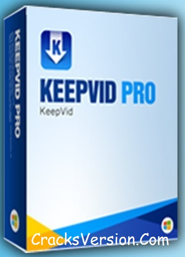 KeepVid PRO Registration Key with Crack Free Download