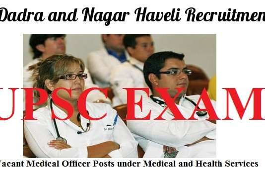medical-officer-requirement-in-ut-of-dadra-and-nagar-haveli