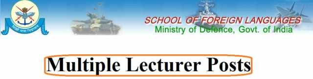 Multiple Lecturer Posts in School of Foreign Languages, Ministry of Defence