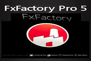 FxFactory Pro Crack 5 Serial 2015 Full Free download