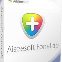 Aiseesoft FoneLab 9.0.72 Full Crack & License Keygen Download
