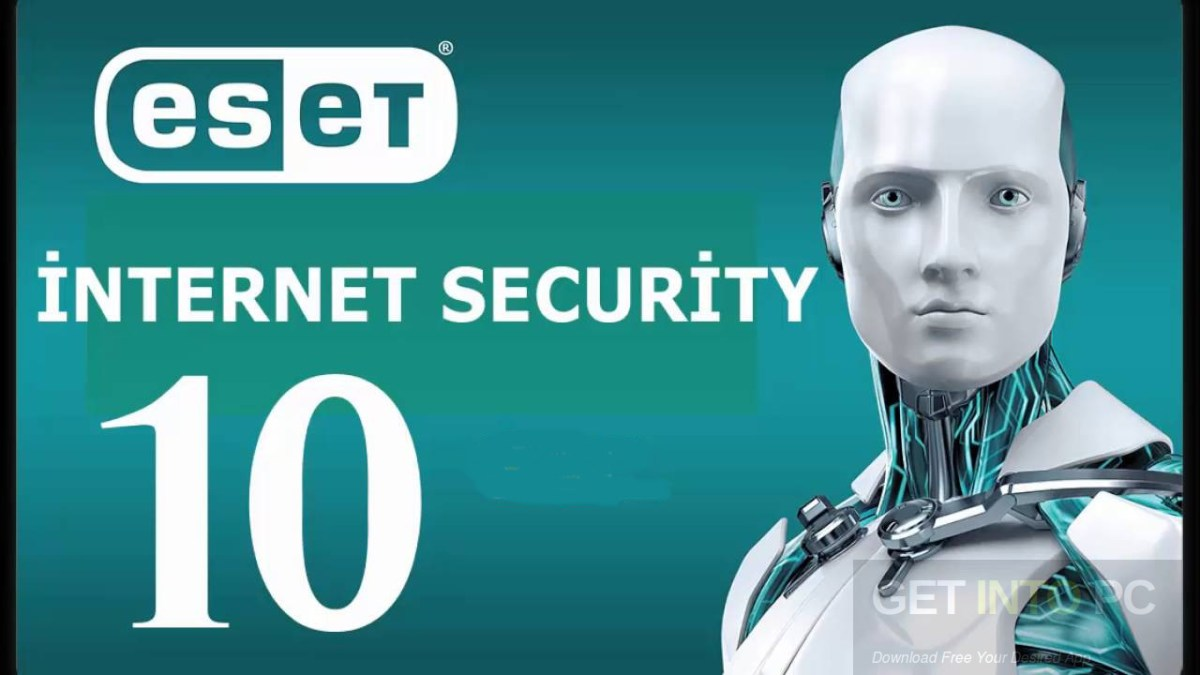 ESET Internet Security 10 With TNod Lifetime Activator Full Download
