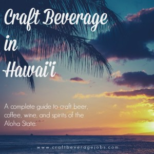 Craft Beverage in Hawaii
