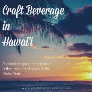 Craft Beverage in Hawaii