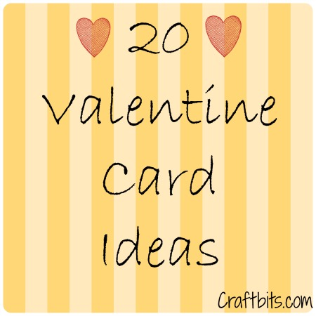 20 Valentine Card Ideas  Kids Crafts  craftbitscom