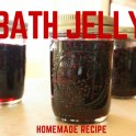 Homemade Bath Jelly Recipe