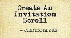 Invitation Scroll