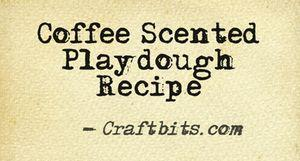 Coffee Scented Playdough