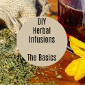 Herbal Infusions - Basics