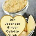 Japanese Ginger Cellulite Scrub