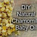 DIY Natural Chamomile Baby Oil