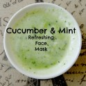 Cucumber Mint Face Mask