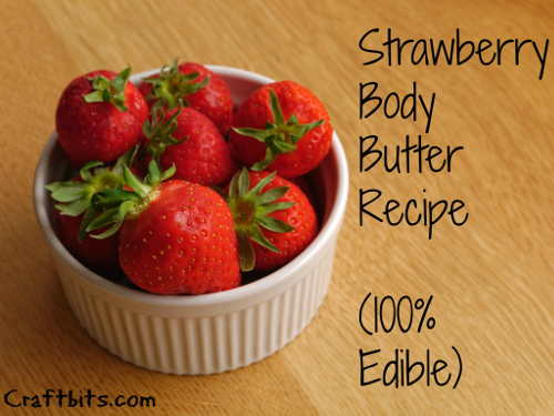 Strawberry Body Butter Recipe