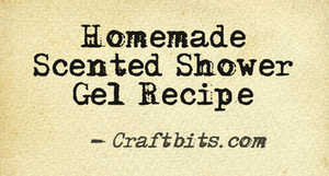 homemade-scented-shower-gel