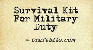 military duty survival kit